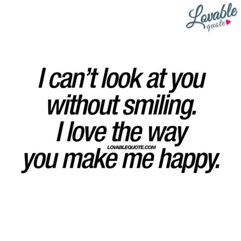 how to look happy best 25 make me smile ideas on pinterest happy in love happy me and you make me happy quotes