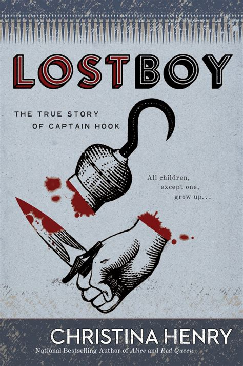 video lost boy the true story of captain hook by christina henry amreading
