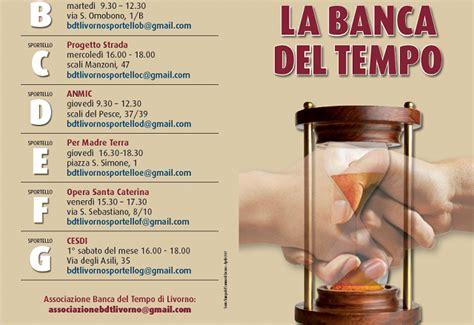 Banca Tempo by La Banca Tempo Arriva A Livorno 7 Sportelli Per Il