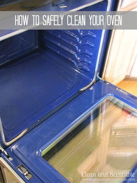 How To Clean Your by How To Clean Your Oven Safely Clean And Scentsible