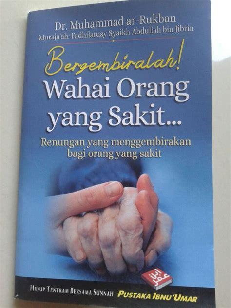 Buku Saku Shalat Lebih Baik Daripada Tidur Pustaka Ibnu Umar buku saku bergembiralah wahai orang yang sakit renungan menggembirakan