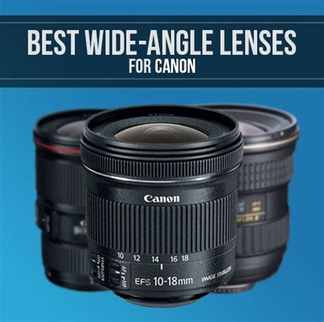 best wideangle lenses for canon dslrs | smashing camera