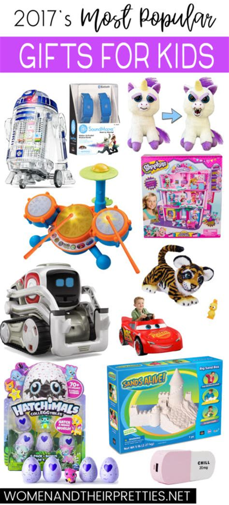 2017 s most popular kids gifts for christmas women and