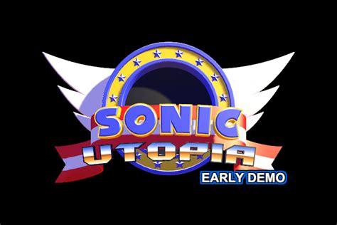 sonic fan hq sonic utopia early demo sonic fan hq