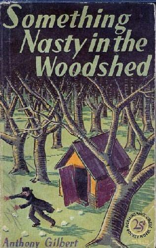 Cold Comfort Farm What Was In The Woodshed by Something In The Woodshed Mr Crook Murder Mystery