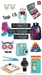 Favors For 13 Year Birthday by Top 15 Birthday Gift Ideas For Tween Tween Gifts