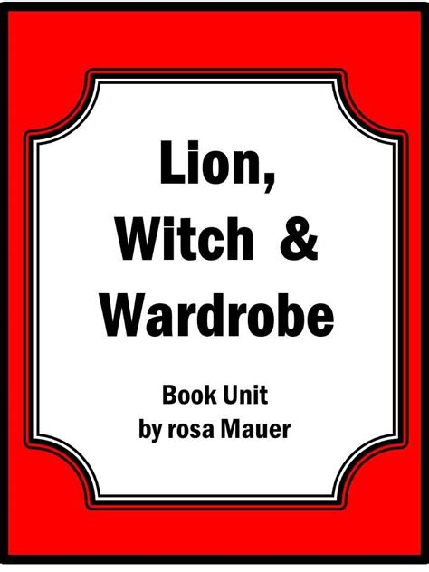 Comprehension Questions For The The Witch And The Wardrobe by The Witch And The Wardrobe Book Unit See Best