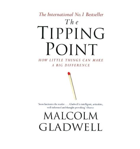 the point of the a novel of the 20th century books the tipping point how things can make a big