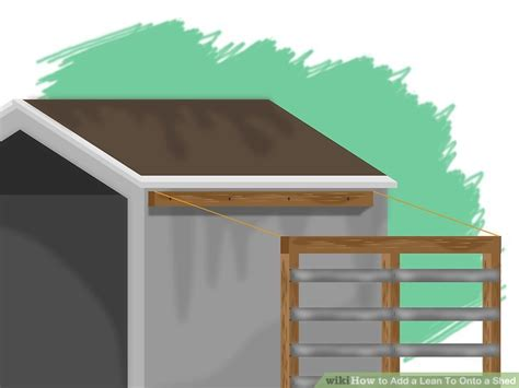 Can I Build A Garage On Property by 6 Ways To Add A Lean To Onto A Shed Wikihow