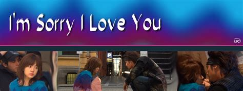 so ji sub im sorry i love you i m sorry i love you 2004 kdrama review kdramadreamer