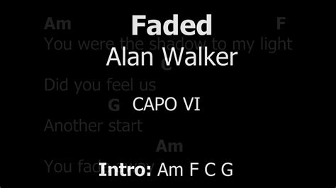 Lirik Chord Alan Walker Fade 2017 Mp3 11 47 Mb Bank Of | lirik chord alan walker fade 2017 mp3 10 56 mb bank of