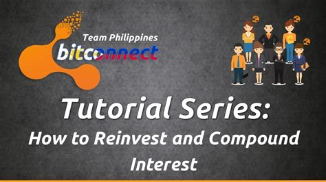 bitconnect compound bitconnect tagalog tutorial series how to reinvest and