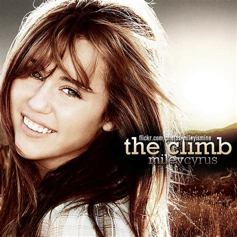 the climb 7 best miley cyrus the climb images on pinterest miley