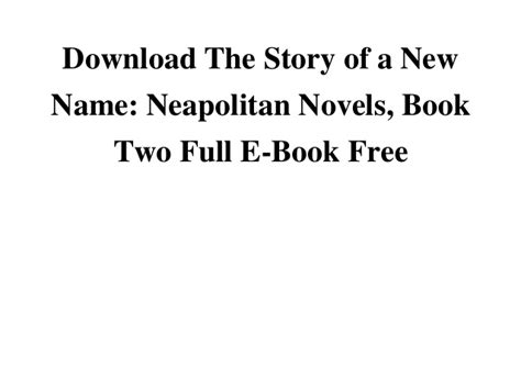 download share the story of my experiments with truth download the story of a new name neapolitan novels book