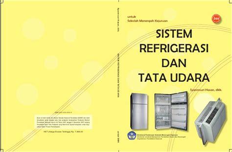 Sistem Kelistrikan Refrigerasi Tata Udara Untuk Sma sistem refrigerasi dan tata udara smk mak kelas10 syanmsuri dkk