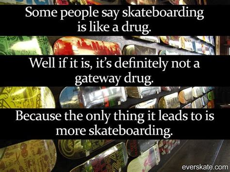 best skateboarding best 25 skateboarding quotes ideas on