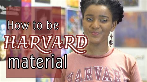 What Do You Need To Get Into Harvard Mba by How To Get Into Harvard Things To Be Ahsante The Artist