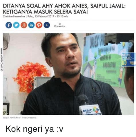 ahok anies 25 best memes about tine tine memes