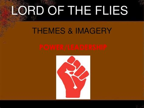 themes of power in lord of the flies lotf test review