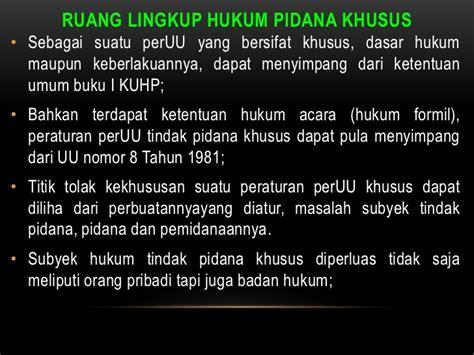 Kuhp Khusus Kompilasi Ketentuan Pidana Dalam Uu Pidana Khusus hukum pidana khusus