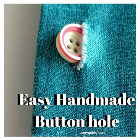 Handmade Buttonholes How To Make - how to stitch buttonholes with your sewing machine sew guide