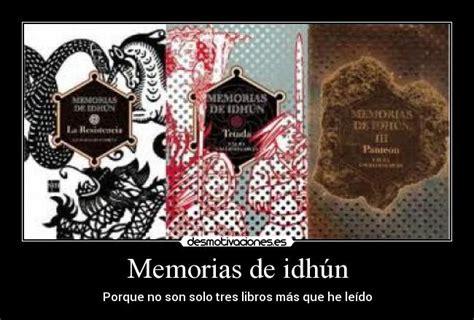 libro memorias de idhun panteon memorias de idh 250 n desmotivaciones
