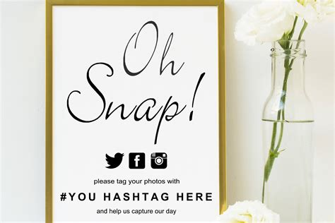 Calligraphy Oh Snap Sign Wedding Sign Template Wedding Hashtag Sign Hashtag Sign Reception Sign Wedding Sign Templates