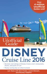 the unofficial guide to disney cruise line 2018 the unofficial guides books the unofficial guide disney cruise line 2016 review tips