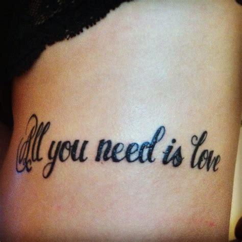 tattoo love is all my new tattoo all you need is love tattoo ideas