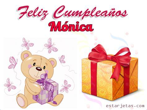 imagenes feliz cumpleaños monica feliz cumplea 241 os monica im 225 genes de cumplea 241 os