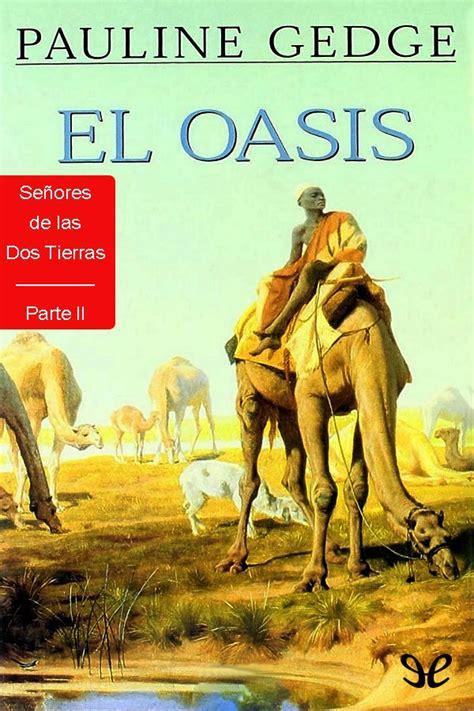 el oasis pauline gedge libros gratis