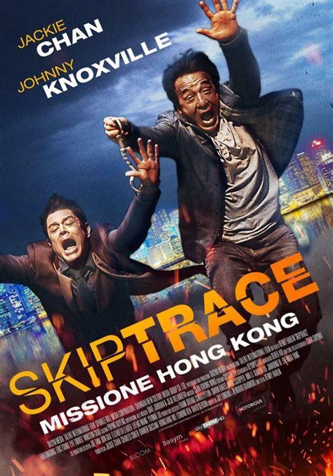nonton film action teks indonesia skiptrace 2016 nonton film bioskop toz ol skiptrace izle