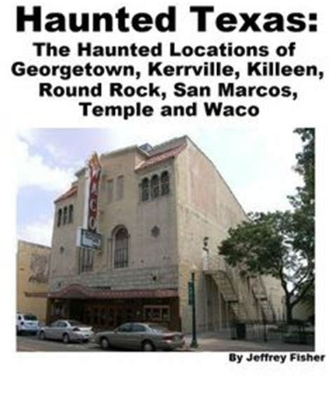 haunted houses in waco tx 1000 images about texas hauntings on pinterest texas haunted places and san antonio