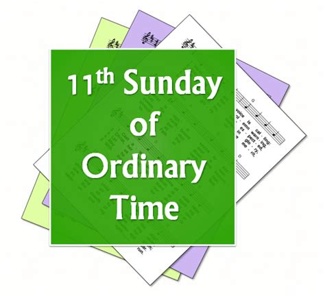 s day times liturgytools net hymns for the 11th sunday of ordinary