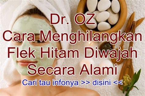 dr oz indonesia  menghilangkan bintik flek hitam