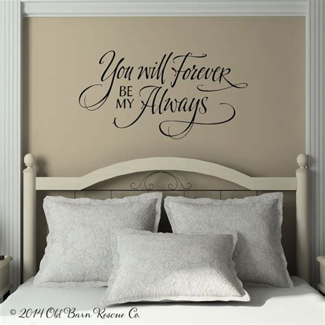 wall decals bedroom master you will forever by my always vinyl wall decal vinyl