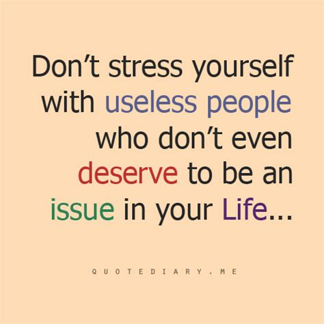 Don T Be Stressed Words To Live By Pinterest - 63 top stress quotes sayings