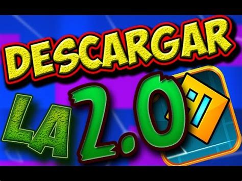 full version geometry dash descargar gratis tutorial como descargar gratis geometry dash 2 0 la