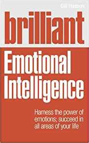 emotions emotional intelligence the power of silence books brilliant emotional intelligence harness the