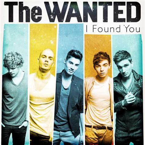 I Found You by Listen To The Wanted S New Single Quot I Found You Quot