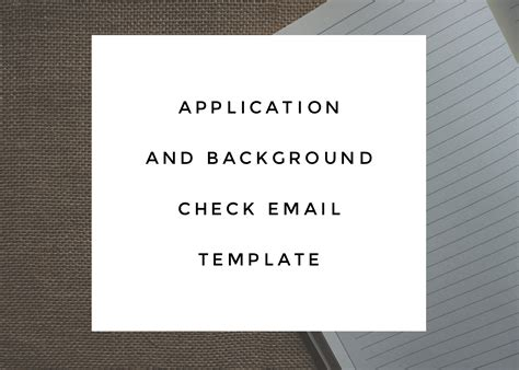 Application Background Check Email Template Nickblevins Com Background Check Email Template