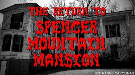 spencer mountain haunted house spencer mountain haunted house 28 images paranormal perception crew ppc haunted