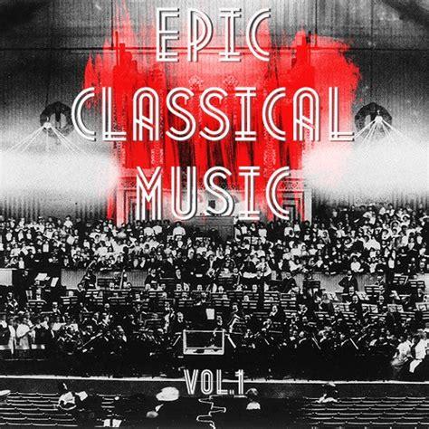 8tracks radio uplifting classical 12 songs free and 8tracks radio epic classical 12 songs free and