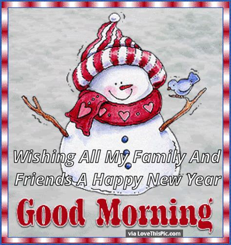happy new year to all my family and friends morning wishing all my family and friends a happy new