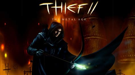 Search For Free By Name And Age Thief 2 The Metal Age Free Version Pc