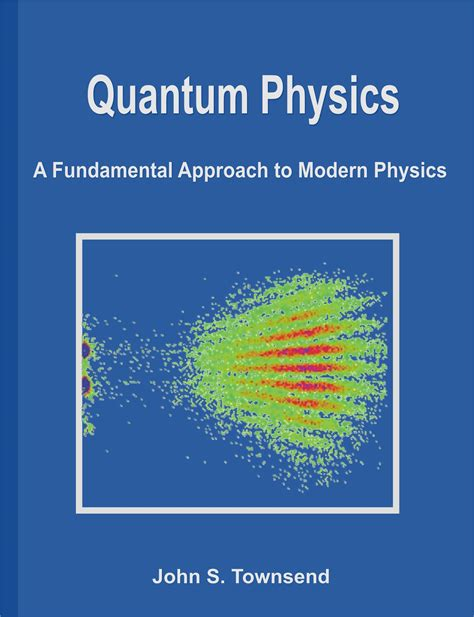 to physics quantum physics a fundamental approach to modern physics