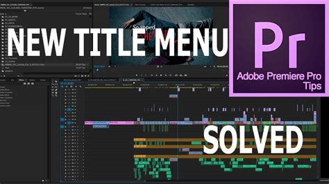 Adobe Premiere Pro Cc 2017 Missing Title Menu Solved Youtube Premiere Pro 2017 Title Templates
