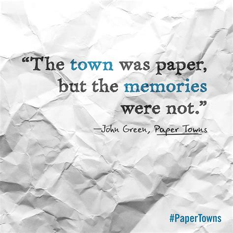 Green Paper Towns our 10 favorite quotes from paper towns penguin