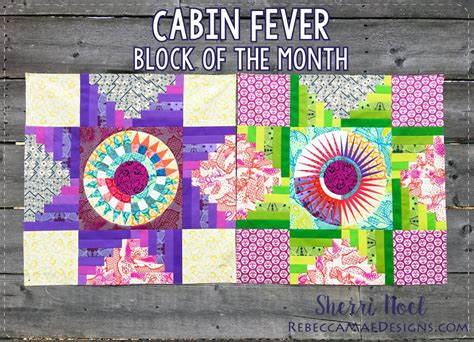 Block Of The Month Block Of The Month Quilt Cabin Fever Archives