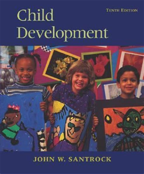 Children Santrock child development 10th edition rent 9780072820386 0072820381